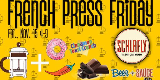 French Press Friday w/ Schlafly
