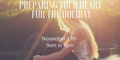 Preparing Your Heart For The Holiday