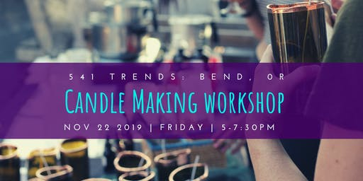Candle Making Workshop @ 541 Trends