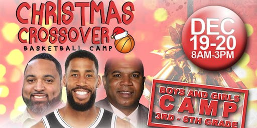Christmas Crossover Basketball Camp