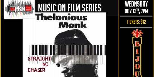 Film -  Thelonious Monk - Straight No Chaser