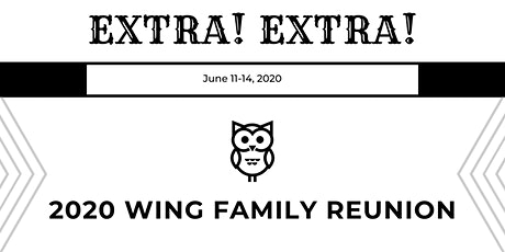 2020 Wing Family Reunion tickets