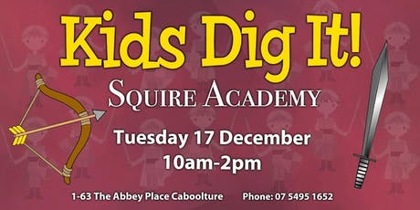 Kids Dig It! - Squire Academy tickets