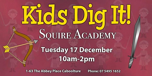 Kids Dig It! - Squire Academy