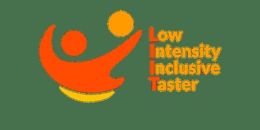 LIIT: Low Intensity Inclusive Taster
