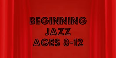 Beginning Jazz (Ages 8+)