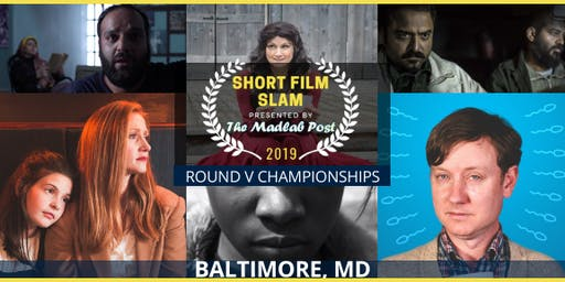 2019 Short Film Slam: Round V Championships presented by The Madlab Post