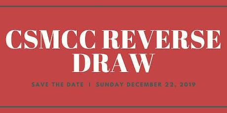 CSMCC Reverse Draw tickets