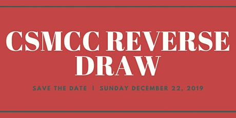 CSMCC Reverse Draw tickets