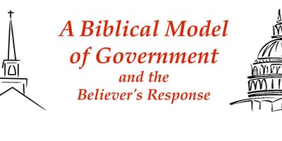 A Biblical Model of Government and the Believers Response