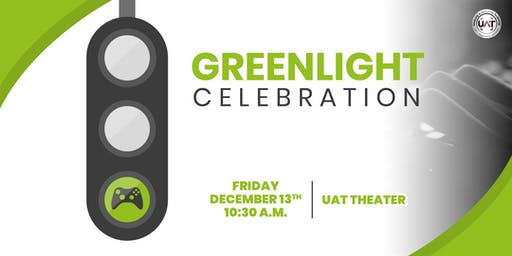 UAT Greenlight Celebration