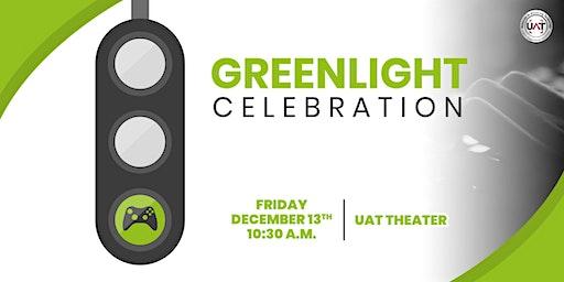 UAT Greenlight Celebration