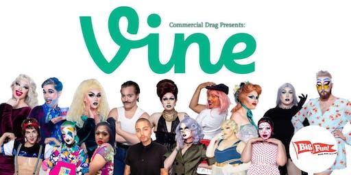 Commercial Drag: Vines