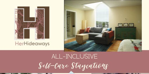 HerHideaways Self-Care Staycation Simulation