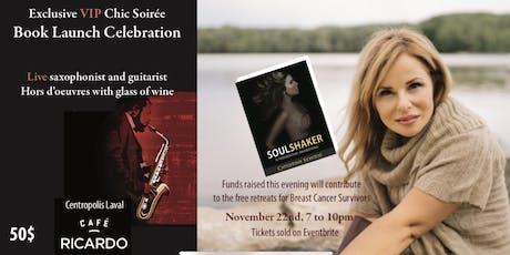 Exclusive VIP Chic Soirée SOUL SHAKER Book Launch Celebration tickets