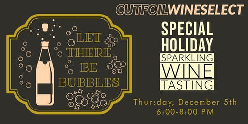 Special Cut Foil Wine Tasting- Holiday Sparkles