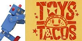 Tacos for Toys!