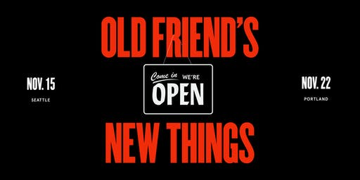 Old Friend's New Things: Seattle Pop-Up