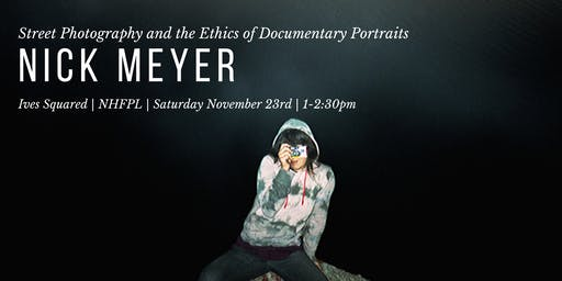 Street Photography and the Ethics of Documentary Portraits with Nick Meyer