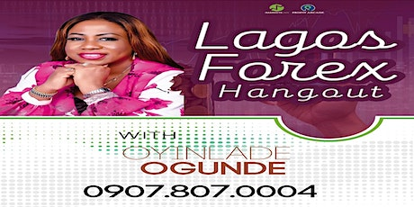LAGOS FOREX HANG OUT(IKEJA) tickets