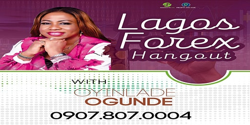 LAGOS FOREX HANG OUT(IKEJA)
