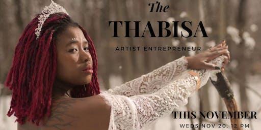 Artist Entrepreneur Series: Thabisa
