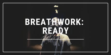Breathwork: Ready tickets