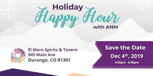ANM Holiday Happy Hour - Durango