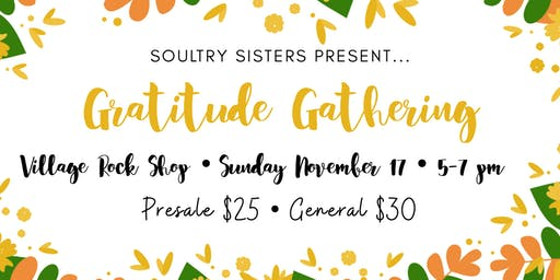 Soultry Sisters Present: Gratitude Gathering