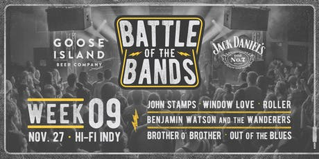 2019 Battle of the Bands: First Round - Week #9 @ HI-FI tickets