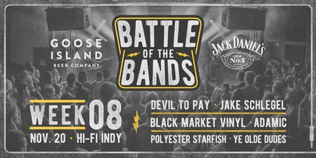 2019 Battle of the Bands: First Round - Week #8 @ HI-FI tickets