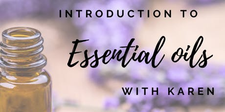 Introduction to Essential Oils with Karen tickets