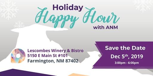 ANM Holiday Happy Hour - Farmington