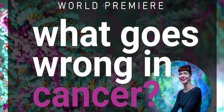World Premiere: Peter Mac bio-animation What Goes Wrong in Cancer? tickets