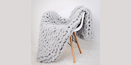 Arm Knitting Chunky Blanket 5: Sip and Craft at Magnanini Winery!!! tickets