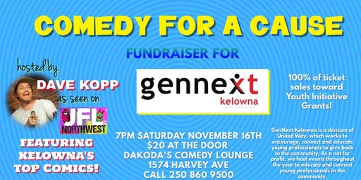 Comedy for a Cause for GenNext Kelowna