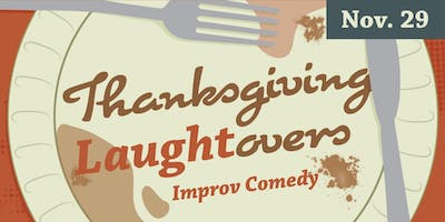 Thanksgiving Laughtovers - Improv Comedy