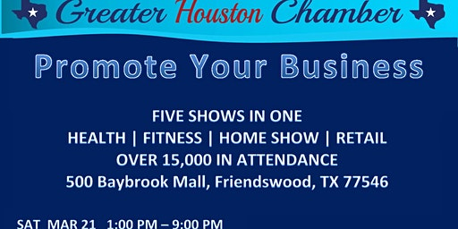 Promote Your Business Expo @ Baybrook Mall