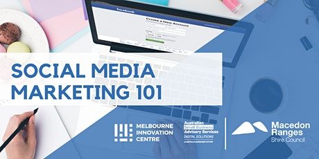 Social Media Marketing 101 - Macedon Ranges  tickets