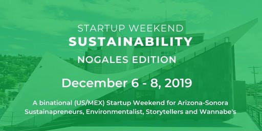 Startup Weekend Nogales Sustainability