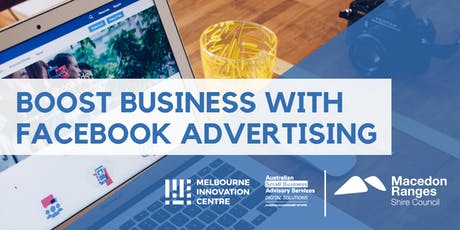 Boost Business with Facebook Advertising - Macedon Ranges tickets