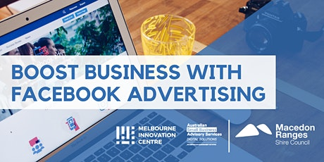 [CANCELLED WORKSHOP]: Boost Business with Facebook Advertising - Macedon Ranges tickets