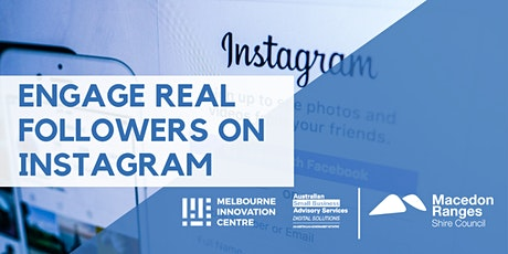 [CANCELLED WORKSHOP] Engage Real Followers on Instagram - Macedon Ranges tickets