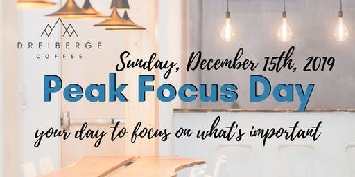 Peak Focus Day