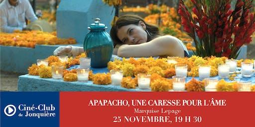 APAPACHO, UNE CARESSE POUR L'ÂME de Marquise Lepage