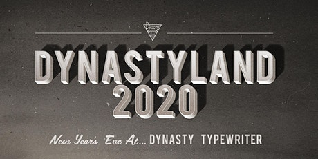 DynastyLand: New Years Eve! tickets