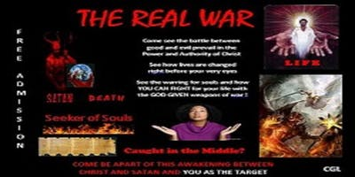 """""""The Real War""""-Spiritual Battle Between Good And Evil In The Last Days"""