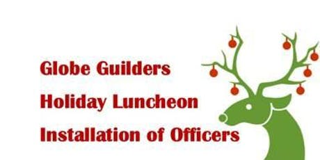 Globe Guilders Holiday Luncheon 2019 tickets