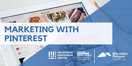 Marketing with Pinterest - Macedon Ranges tickets