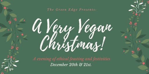 A Very Vegan Christmas @ The Green Edge